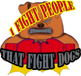 Dog Fighters Are Jerks!!
